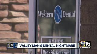 Valley man had dental nightmare; now warning others
