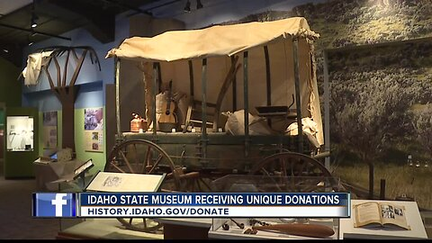 Idaho State Museum receiving unique donations