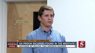 Escaped Georgia Inmates Captured In Middle Tennessee - Video