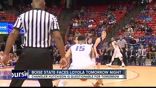 Boise State faces Loyola-Chicago tomorrow - Video