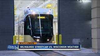 How will the streetcar handle Milwaukee weather?