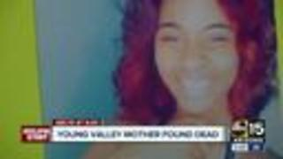 Young Valley mother found dead, her ex-boyfriend arrested - Video