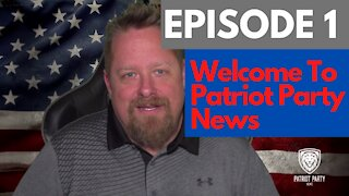 Episode 1: Welcome to Patriot Party News