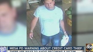 Mesa police warn about credit card thief - Video