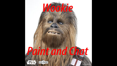 Wookie Paint and Chat