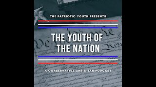 Podcast Trailer - The Youth Of The Nation