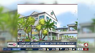 Complaint filed against Fort Myers Beach, regarding Margaritaville Resort. - Video
