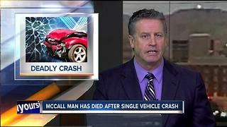 McCall man has died after crashing into a building