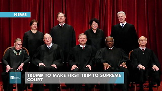 Trump To Make First Trip To Supreme Court - Video