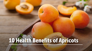 10 Health Benefits of Apricots - Video