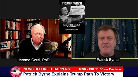 Dr Corsi NEWS 12-24-20: Patrick Byrne Explains Trump Path To Victory
