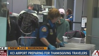KCI Airport preparing for Thanksgiving travelers - Video