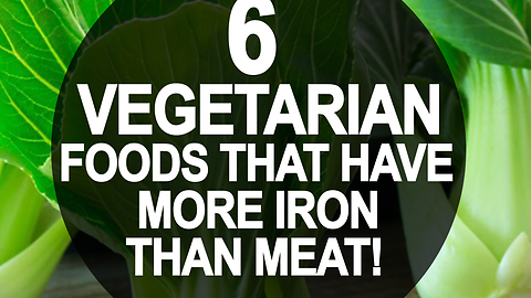 6 vegetarian foods that have more iron than meat