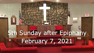 5th Sunday after Epiphany Worship, February 7, 2021