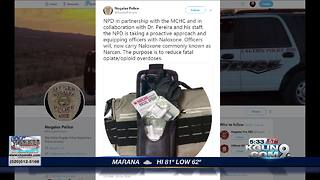 Nogales Police Officers now carry Narcan
