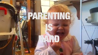 Why Does Parenting Have to Be So Hard? - Video