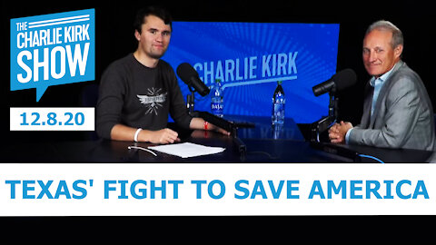 THE CHARLIE KIRK SHOW - TEXAS' FIGHT TO SAVE AMERICA