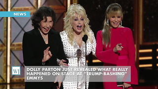 "Dolly Parton Just Revealed What Really Happened On Stage At ""Trump-Bashing"" Emmys - Video"