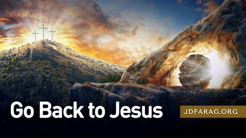 "JD Farag ""Go Back to Jesus"" Dutch Subtitle Matthew 28.1-20 4-4-2021"