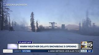 Arizona Snowbowl delays opening date due to warm temperatures - Video