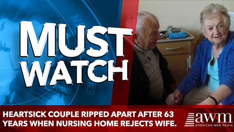 Heartsick Couple Ripped Apart after 63 Years When Nursing Home Rejects Wife.