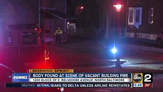 Crews recover body in vacant building during fire