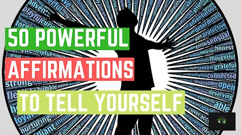 50 Powerful Affirmations To Tell Yourself