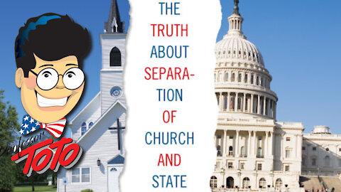 "Professor TOTO - Pulls Back the Curtain AGAIN on THE LIE of ""The Separation Of Church & State"""