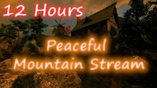 12 Hours - Peaceful Mountain Stream V2- Relaxing Sounds for Sleep