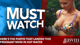 Here's The Photo That Landed This Pregnant Mom In Hot Water (Photo) - Video