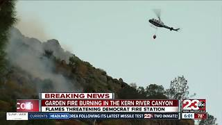 Garden Fire burning in Kern River Canyon - Video