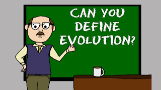 What is evolution? Define Evolution... If You Can.
