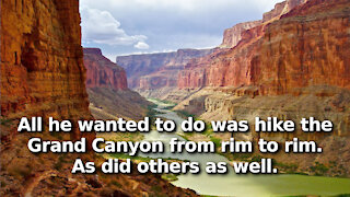 Man Charged Federally, Somehow Responsible for 153 People Who Went to Grand Canyon at the Same Time