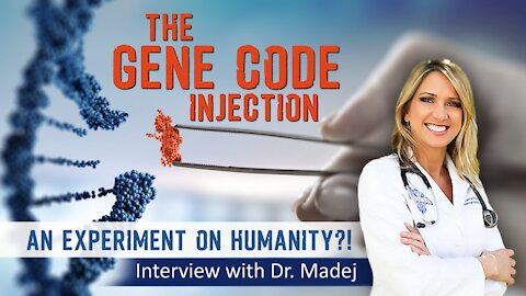 2021 FEB 19 The Gene Code Injection; an Experiment on Humanity