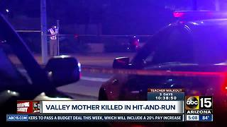 Valley mother killed in hit-and-run crash in Phoenix - Video