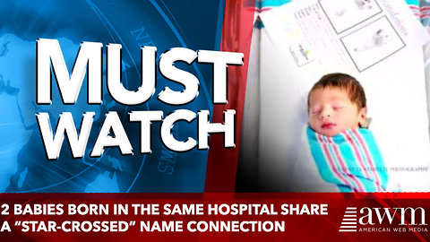 2 Babies Born in the Same Hospital Share a Name Connection