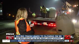 Big rig crash slows traffic for several hours on Highway 99 - Video