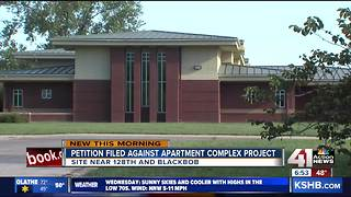 Petition opposes Olathe apartment complex plan - Video
