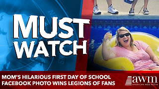 Mom's hilarious first day of school Facebook photo wins legions of fans - Video