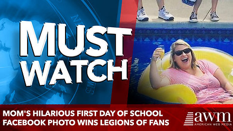Mom's hilarious first day of school Facebook photo wins legions of fans