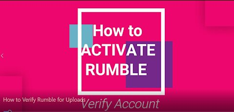 How to activate RUMBLE for uploads
