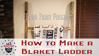How to make a Blanket Ladder - Easy First Project