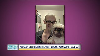 Woman shares battle with breast cancer at age 32
