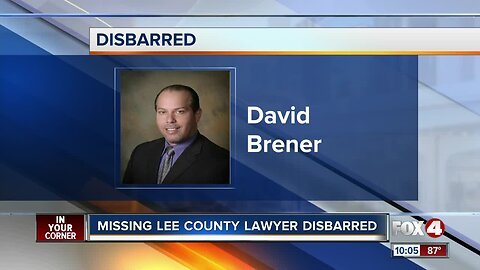 Missing Lee County lawyer David Brener disbarred
