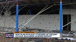 New plan in place to board up vacant school buildings across Detroit - Video