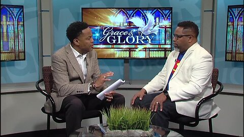 Grace and Glory- August 25