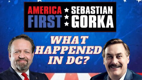 What happened in DC today? Mike Lindell with Sebastian Gorka on AMERICA First