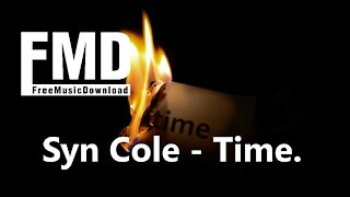 Syn Cole - Time Free music for youtube videos [FMD Release]