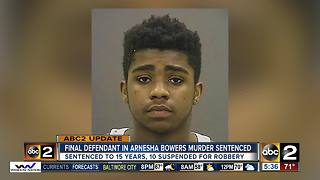 Final defendant in Arnesha Bowers murder sentenced - Video