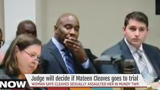 Judge will decide if Cleaves goes to trial